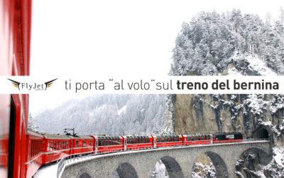 """Fly Jet Service ti porta """"al volo"""" sul treno del Bernina"""